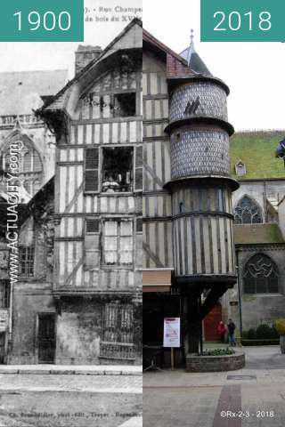 Before-and-after picture of TROYES - La Tourelle de l'Orfèvre between 1900 and 2018-Feb-20